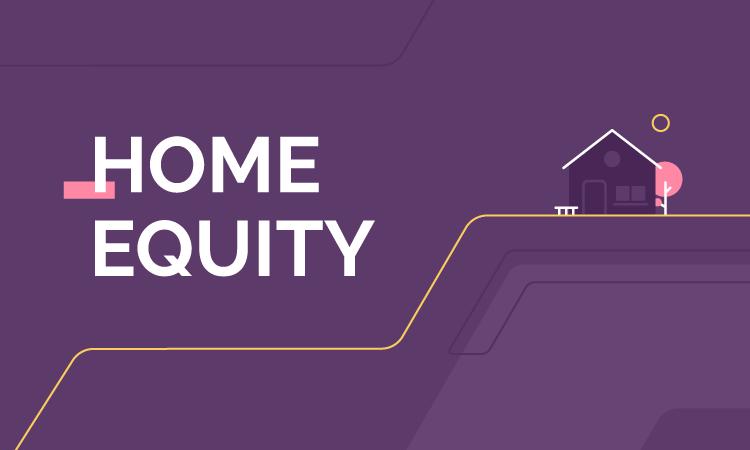 Home Equity: o que é, como funciona e quais seus benefícios? [2021]