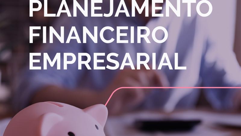 Planejamento Financeiro Empresarial